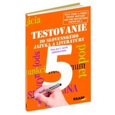 TESTOVANIE 5 ZO SLOVENSKÉHO JAZYKA A LITERATÚRY – TESTY PRE 5. ROČNÍK ZŠ