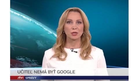 RTVS Správy – 9.6.2019: Učiteľ nemá byť Google