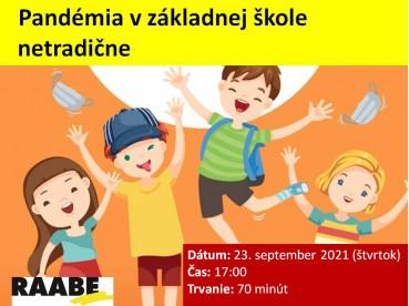 PANDÉMIA V ZÁKLADNEJ ŠKOLE NETRADIČNE | 23.09.2021