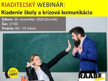 RIADITEĽSKÝ WEBINÁR: Riadenie školy a krízová komunikácia | 26.11.2020