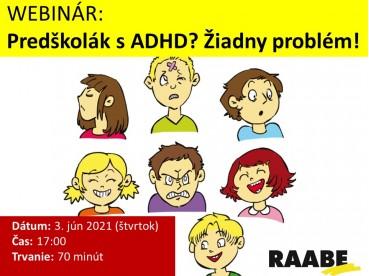 PREDŠKOLÁK S ADHD? Žiadny problém! | 03.06.2021