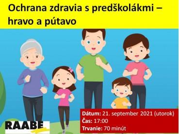 OCHRANA ZDRAVIA S PREDŠKOLÁKMI – HRAVO A PÚTAVO | 21.09.2021