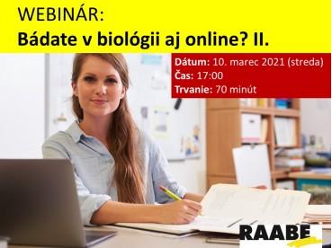 BÁDATE V BIOLÓGII AJ ONLINE? II. | 10.03.2021