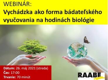 VYCHÁDZKA AKO FORMA BÁDATEĽSKÉHO VYUČOVANIA NA HODINÁCH BIOLÓGIE | 26.05.2021