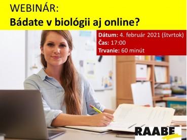 BÁDATE V BIOLÓGII AJ ONLINE? | 04.02.2021