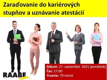 ZARAĎOVANIE DO KARIÉROVÝCH STUPŇOV A UZNÁVANIE ATESTÁCIÍ | 27.09.2021