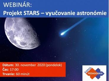 Projekt STARS – vyučovanie astronómie | 30.11.2020