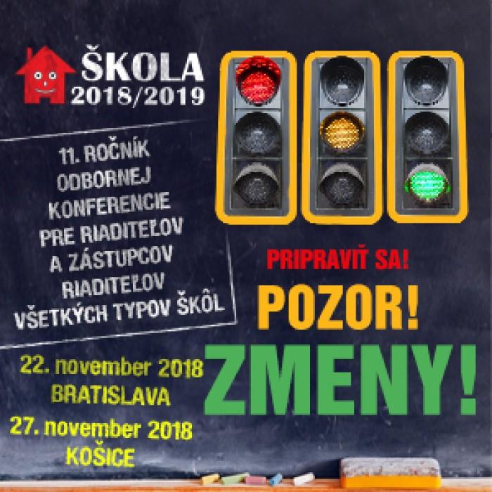 ŠKOLA 2018/2018 – Poďte na riaditeľskú konferenciu!