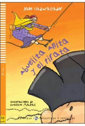 BABIČKA ANITA A PIRÁT (ABUELITA ANITA Y EL PIRATA) + CD