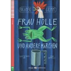 PANI HOLLEOVÁ A INÉ ROZPRÁVKY (FRAU HOLLE UND ANDERE MÄRCHEN) + CD
