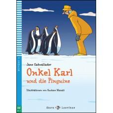 STRÝKO KARL A TUČNIAKY (ONKEL KARL UND DIE PINGUINE) + CD