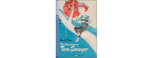 DOBRODRUŽSTVÁ TOMA SAWYERA (THE ADVENTURES OF TOM SAWYER) + CD