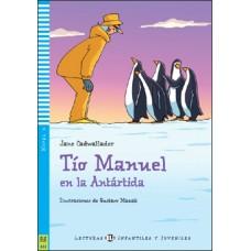 STRÝKO MANUEL V ANTARKTÍDE (TÍO MANUEL EN LA ANTÁRTIDA) + CD