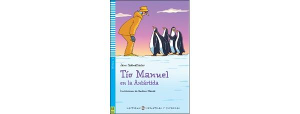 STRÝKO MANUEL V ANTARKTÍDE (TÍO MANUEL EN LA ANTÁRTIDA) + CD*