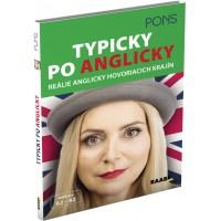 TYPICKY PO ANGLICKY – REÁLIE ANGLICKY HOVORIACICH KRAJÍN