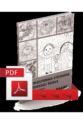 MULTIKULTÚRNA VÝCHOVA V MATERSKEJ ŠKOLE – NÁMETY A AKTIVITY (PDF)