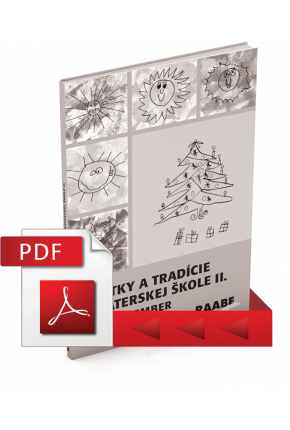 SVIATKY A TRADÍCIE V MATERSKEJ ŠKOLE II. – NÁMETY A AKTIVITY (PDF)