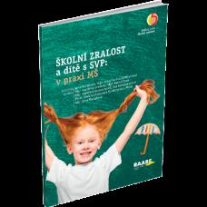 ŠKOLNÍ ZRALOST a dítě s SVP: v praxi mateřské školy – 5.