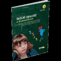 ŠKOLNÍ ZRALOST a komunikace – 3.