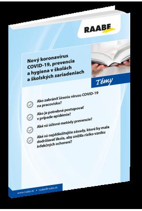 NOVÝ KORONAVÍRUS COVID-19, PREVENCIA A HYGIENA V ŠKOLÁCH A ŠKOLSKÝCH ZARIADENIACH
