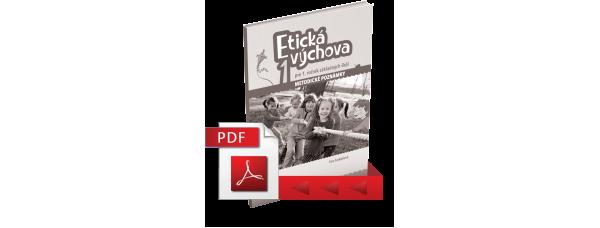 ETICKÁ VÝCHOVA PRE 1. ROČNÍK ZÁKLADNÝCH ŠKÔL – METODICKÉ POZNÁMKY – PDF