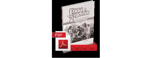 ETICKÁ VÝCHOVA PRE 2. ROČNÍK ZÁKLADNÝCH ŠKÔL – METODICKÉ POZNÁMKY – PDF