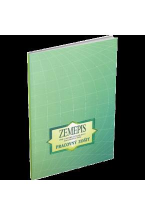 ZEMEPIS (GEOGRAFIA) PRE 9. ROČNÍK ŠPECIÁLNYCH ZÁKLADNÝCH ŠKÔL – PRACOVNÝ ZOŠIT