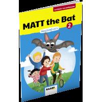 MATT THE BAT 2 – MATERIÁLY NA KOPÍROVANIE PRE DRUHÁKOV