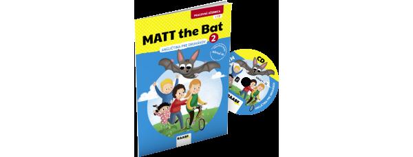 MATT THE BAT 2 – PRACOVNÁ UČEBNICA – ANGLIČTINA PRE DRUHÁKOV + CD