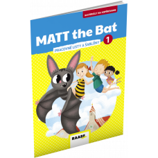 MATT THE BAT 1 – MATERIÁLY NA KOPÍROVANIE PRE PRVÁKOV