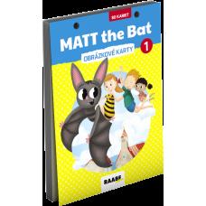 MATT THE BAT 1 – OBRÁZKOVÉ KARTY PRE PRVÁKOV