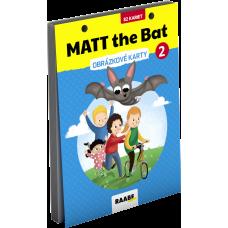 MATT THE BAT 2 – OBRÁZKOVÉ KARTY PRE DRUHÁKOV