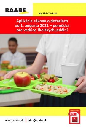 APLIKÁCIA ZÁKONA O DOTÁCIÁCH OD 1. AUGUSTA 2021