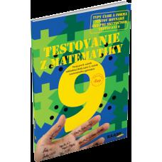 TESTOVANIE 9 – MATEMATIKA PRE 8. ROČNÍK ZŠ A 3. ROČNÍK OSEMROČNÝCH GYMNÁZIÍ