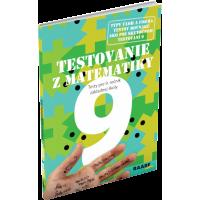 TESTOVANIE 9 Z MATEMATIKY – TESTY PRE 9. ROČNÍK ZŠ a 4. ROČNÍK OSEMROČNÝCH GYMNÁZIÍ
