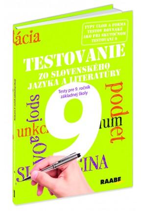 TESTOVANIE 9 ZO SLOVENSKÉHO JAZYKA A LITERATÚRY – TESTY PRE 9. ROČNÍK ZŠ