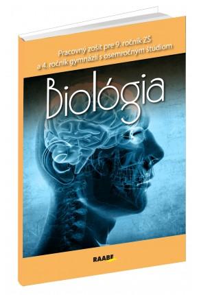 BIOLÓGIA PRE 9. ROČNÍK ZŠ A 4. ROČNÍK GYMNÁZIÍ S OSEMROČNÝM ŠTÚDIOM