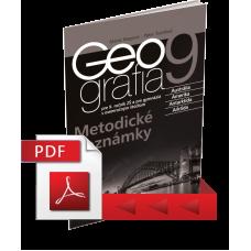 GEOGRAFIA PRE 9. ROČNÍK ZŠ A PRE GYMNÁZIÁ S OSEMROČNÝM ŠTÚDIOM – METODICKÉ POZNÁMKY