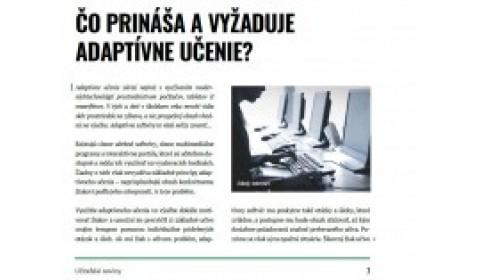 Učiteľské noviny 10/2017, strana 7: ČO PRINÁŠA A VYŽADUJE ADAPTÍVNE UČENIE?