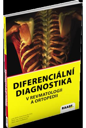 DIFERENCIÁLNÍ DIAGNOSTIKA V REVMATOLOGII A ORTOPEDII