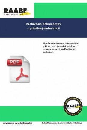 ARCHIVÁCIA DOKUMENTOV V PRIVÁTNEJ AMBULANCII