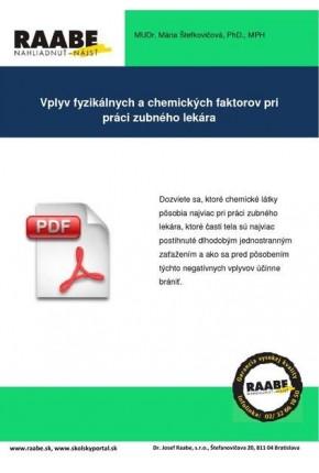 VPLYV FYZIKÁLNYCH A CHEMICKÝCH FAKTOROV PRI PRÁCI ZUBNÉHO LEKÁRA